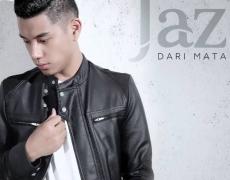 """Single Baru JAZ """"DARI MATA"""""""