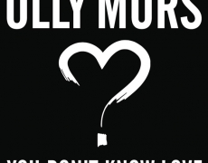 "Single Baru OLLY MURS – ""YOU DON'T KNOW LOVE"""