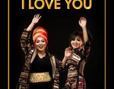 YUNI SHARA & RIEKA ROSLAN – I LOVE U